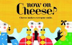ナウ オン チーズ(now on Cheese♪)